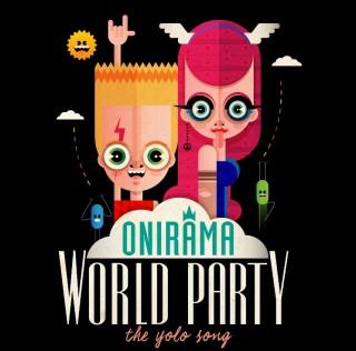 """Οι ONIRAMA μας ταξιδεύουν σε ένα """"World Party"""" με τη νέα τους επιτυχία!"""